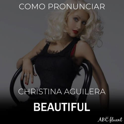 Como cantar BEAUTIFUL - CHRISTINA-AGUILERA
